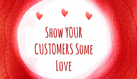 Show Your Customers Some Love This Valentine's Day